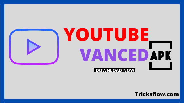 YouTube Vanced Apk v16.20.35 Download [100% Working]
